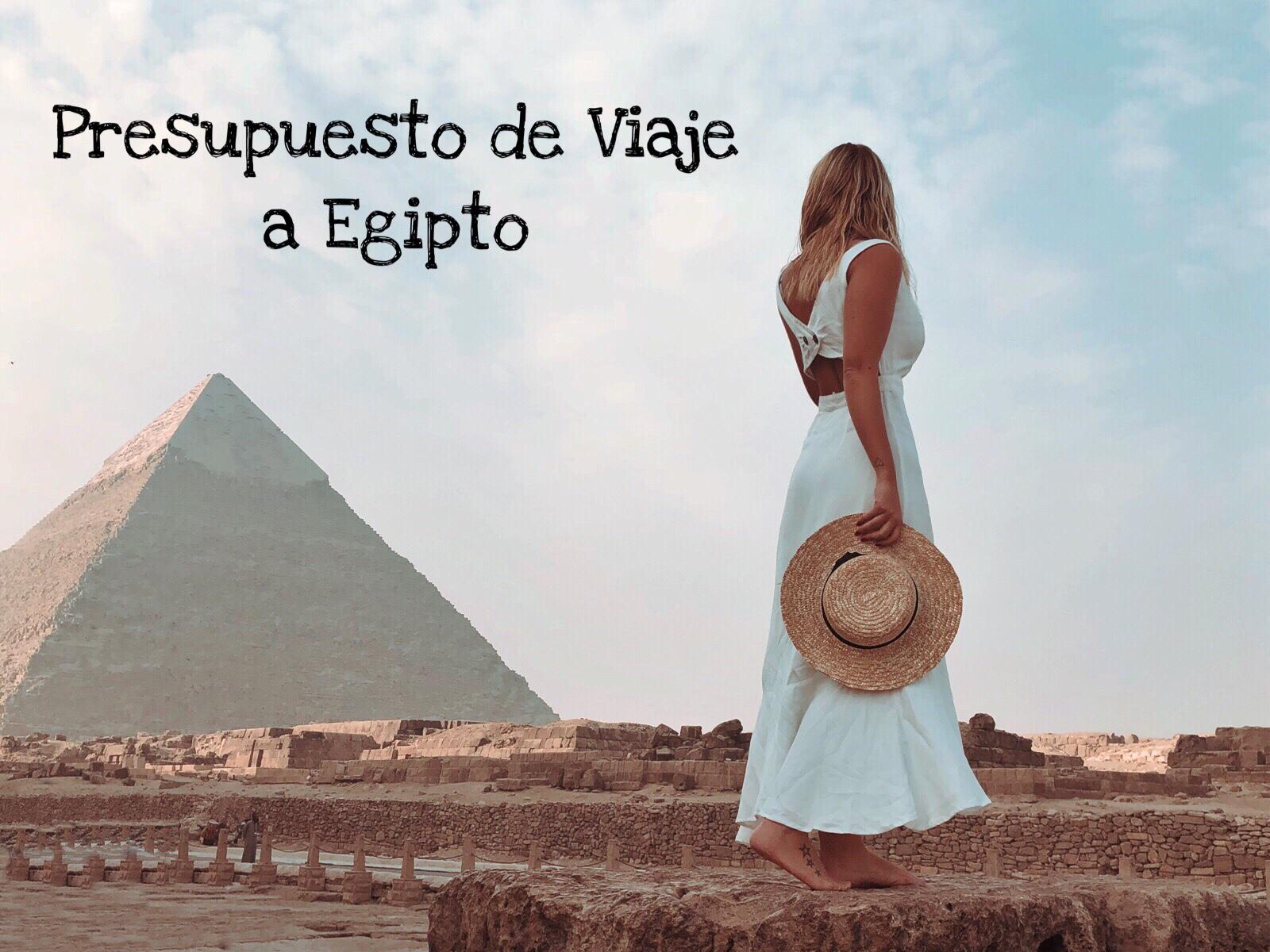 Presupuesto de viaje a Egipto